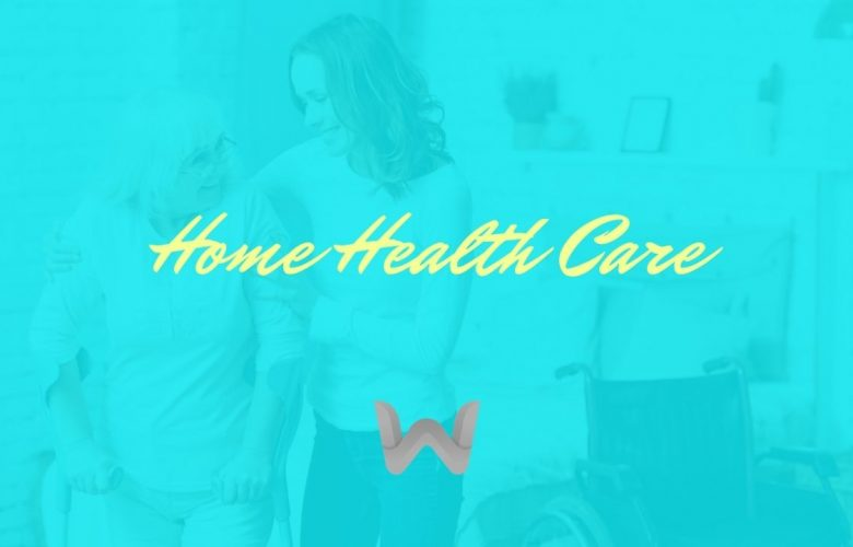 What Is Home Health Care Service